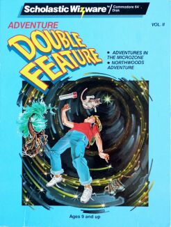 Adventure Double Feature Volume II: Adventures in the Microzone and Northwoods Adventure (Scholastic) (C64)