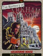 Mystery of Arkham Manor (Melbourne House) (ZX Spectrum)