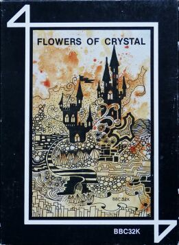 Flowers of Crystal (4Mation) (BBC Model B)