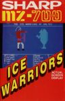 Ice Warriors (Solo Software) (Sharp MZ-700)