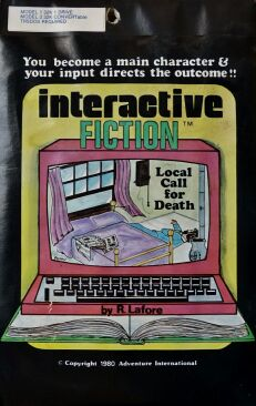 Interactive Fiction 2: Local Call for Death (TRS-80)