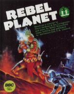 Fighting Fantasy: Rebel Planet (Adventuresoft) (BBC Model B) (Contains Hint Sheet)