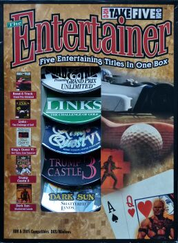 Entertainer, The: Take Five (Road & Track Presents: Grand Prix Unlimited; Links: The Challenge of Golf; King's Quest VI: Heir Today, Gone Tomorrow; Trump Castle 3; Dark Sun: Shattered Lands) (Slash) (IBM PC)